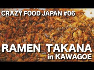 CRAZY FOOD JAPANが「RAMEN topping in KAWAGOE JAPAN」を公開